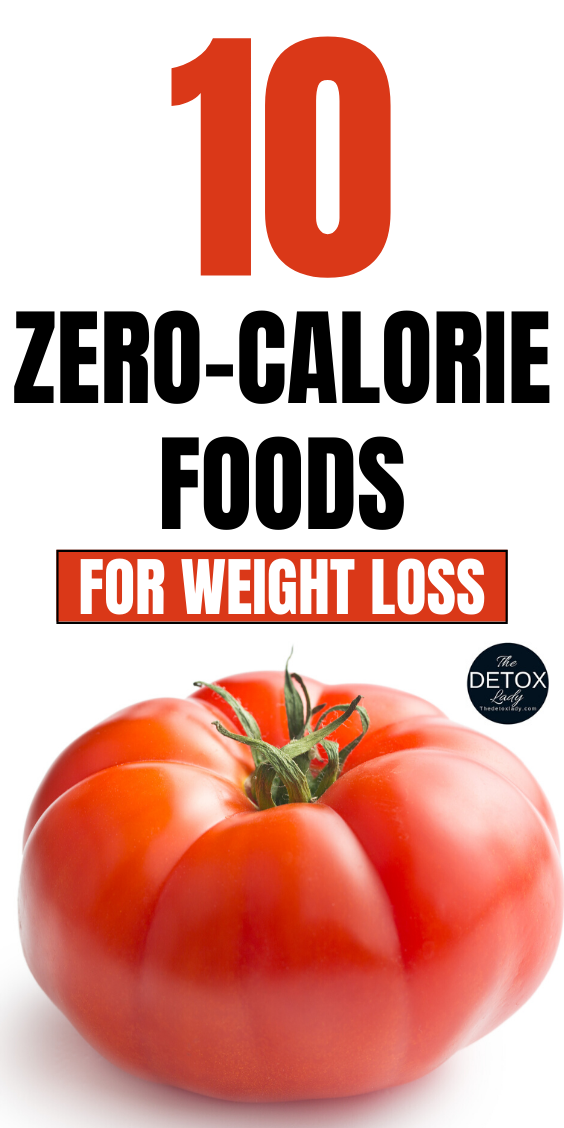 10 Zero-Calorie Foods Foods For Weight Loss